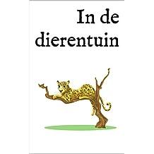 In de dierentuin: Een tweetalig kinderboek Nederlands-Italiaans