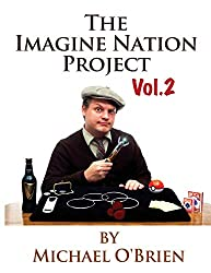 The Imagine Nation Project Vol. 2