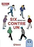 """Afficher """"Six contre un"""""""