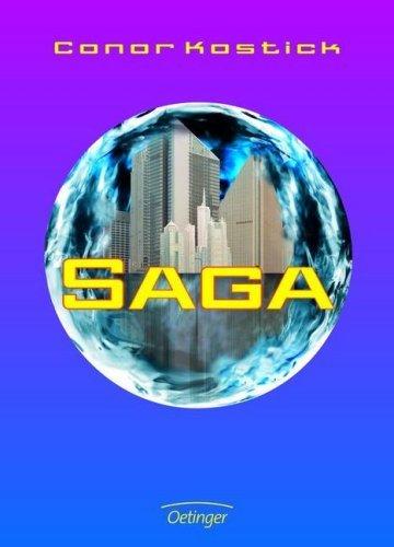 Saga by Conor Kostick (2007-07-06)