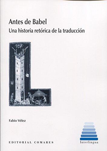 Antes de Babel por Fabio Vélez Bertomeu