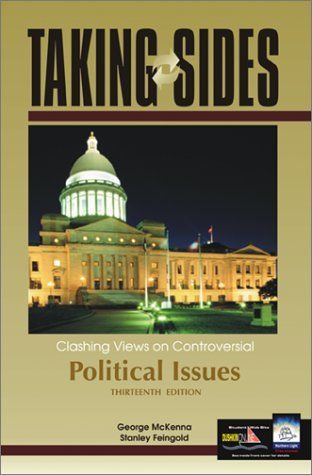 Taking Sides: Clashing Views on Controversial Political Issues by George McKenna (2002-08-09)