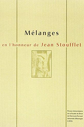 MELANGES EN L'HONNEUR DE JEAN STOUFFLET