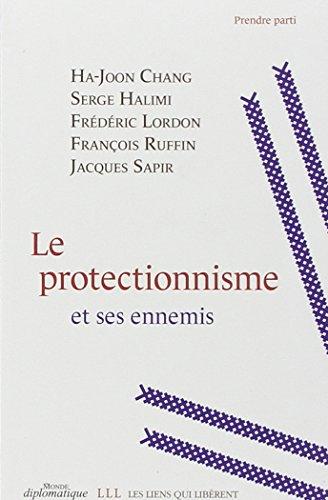 Le protectionnisme et ses ennemis