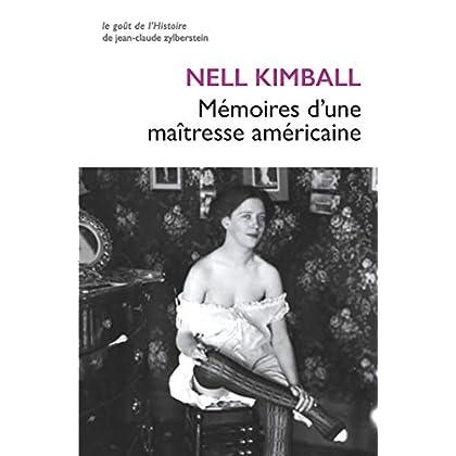 Mémoires d'une maîtresse américaine: L'histoire d'une maison close aux États-Unis (1880-1917) (Le Goût de l'Histoire t. 4)