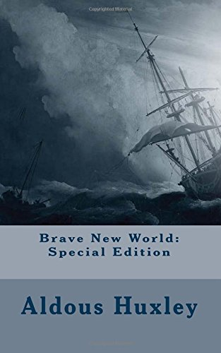 Pdf download brave new world special edition by aldous huxley brave new world by aldous leonard huxley http www idph net 18 de maio de 2002the best way to read this this pdf edition is a copyrighted publication for fandeluxe Image collections