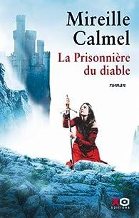 La prisonnière du Diable par Mireille Calmel