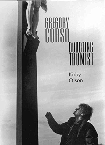 [Gregory Corso: Doubting Thomist] (By: Kirby Olson) [published: November, 2002]