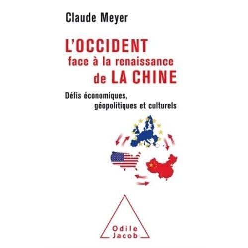 L' Occident face à la renaissance de la Chine: Défis économiques, géopolitiques et culturels (OJ.DOCUMENT)