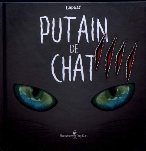 Putain de chat T04 par LapussŽ