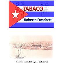 Tabaco: La Revolucion cubana de l'ano 1835 (Spanish Edition)