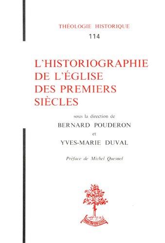 L'historiographie de l'Église des premiers siècles