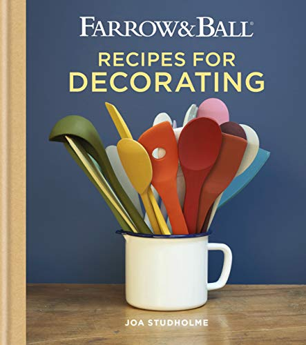 Farrow & Ball Recipes for Decorating (English Edition)