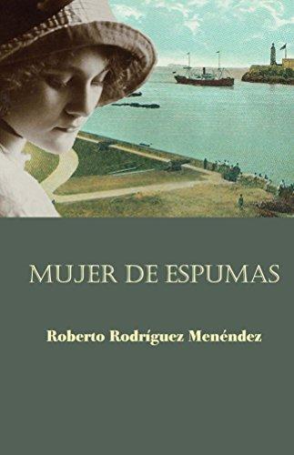 Read PDF Mujer de espumas Online