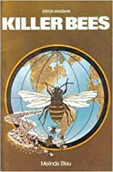 Killer Bees by Melinda E. Blau (1977-12-06)