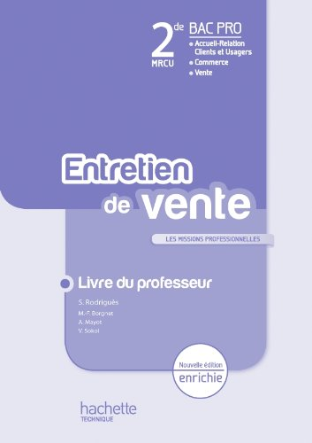 L'entretien de vente 2de Bac Pro - Livre professeur - Ed.2011