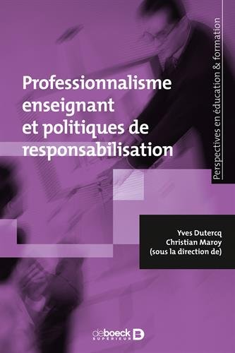 Professionnalisme enseignant et politiques de responsabilisation
