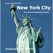 Picture Book for Kids: New York City Fun Facts & Amazing Pictures: Geography for Children (English Edition)