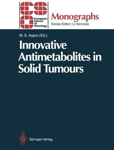 Innovative Antimetabolites in Solid Tumours (ESO Monographs)