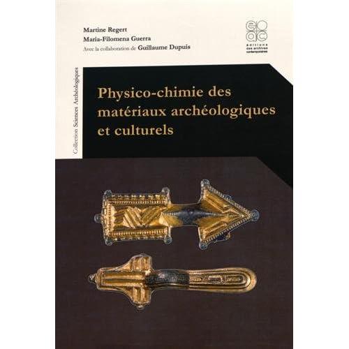 Physico-chimie des matériaux archéologiques et culturels