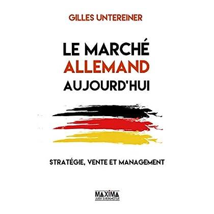 Le marché allemand aujourd'hui : stratégie, vente et management