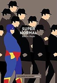 Supernormal par Robert Mayer