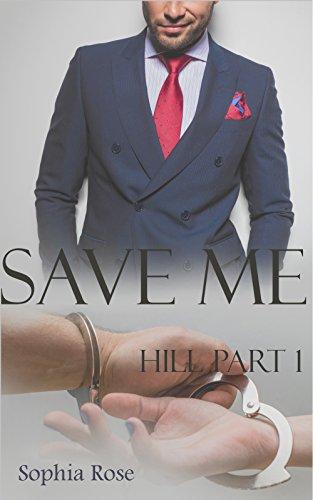 Save Me Hill Part 1 (Kostenlose Kindle-romantik Und Sex)