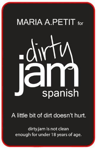 dirty.JAM flashcards: spanish por Maria A. Petit