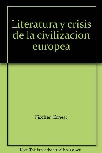 LITERATURA Y CRISIS par ERNST FISCHER