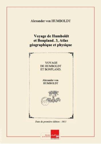 Voyage deHumboldtetBonpland. 3, Atlas géographique etphysique duroyaumedelaNouvelle-Espagne: fondésur desobservationsastronomiques, desmesurestrigonométriques etdes nivellements barométriques / parAl.deHumboldt [Edition de 1811] par Alexander von Humboldt