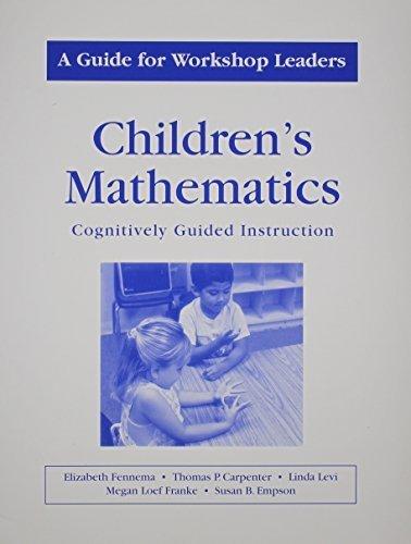 Childrens Mathematics/A Guide for Workshop Leaders by Carpenter, Thomas P., Fennema, Elizabeth, Levi, Linda, Frank (2000) Paperback