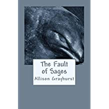 The Fault of Sages - The poetry of Allison Grayhurst