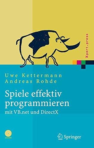 Spiele effektiv programmieren mit VB.net und DirectX (Xpert.press) (German Edition) by Uwe Kettermann (2004-12-06) par Uwe Kettermann;Andreas Rohde