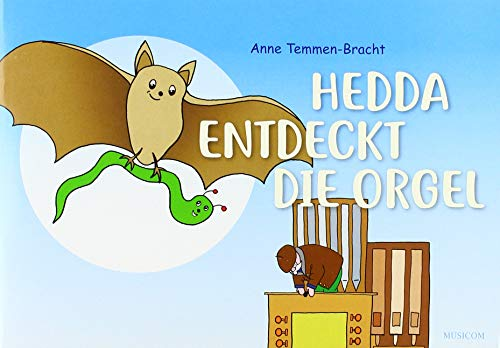 Hedda entdeckt die Orgel (Buch und CD)