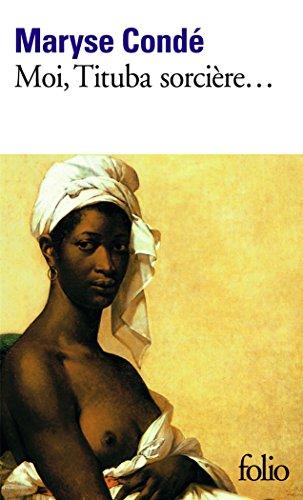 Moi, Tituba sorcière...: Noire de Salem (Folio) por Maryse Condé