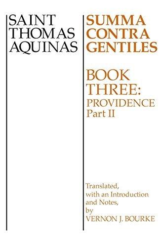 Summa Contra Gentiles: Book Three: Providence: Part II by St. Thomas Aquinas (1975-01-01)