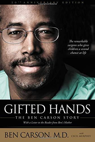 Gifted Hands: The Ben Carson Story por Ben, M.D. Carson
