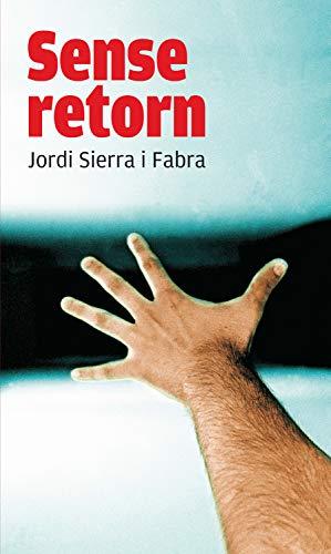 Sense retorn (Gran Angular Book 1) (Catalan Edition) eBook: Sierra ...