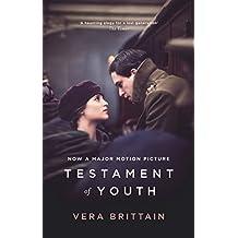 Testament Of Youth: Film Tie In (VMC): Written by Vera Brittain, 2014 Edition, (Film tie-in edition) Publisher: Virago [Paperback]