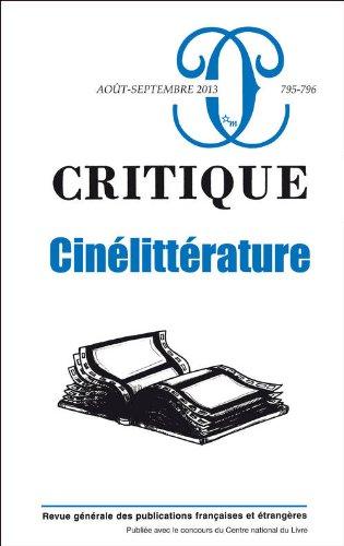 Critique, N 795-796, aot-septembre 2013 : Cinlittrature