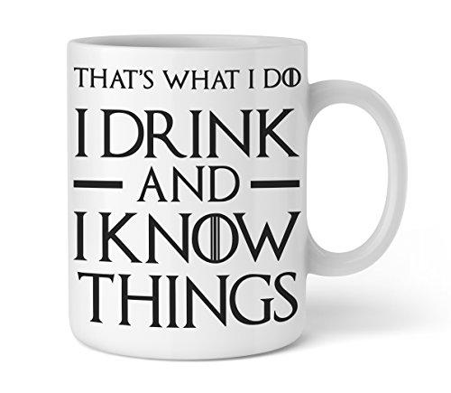 Lustige Kaffee-Tasse I I drink and I know things I Tolle Geschenkidee Bürotasse für Serienjunkies