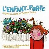 L' Enfant porte / Francis Cabrel   Jaulin, Yannick