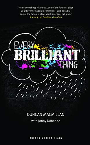 Every Brilliant Thing (Oberon Modern Plays) por Duncan Macmillan