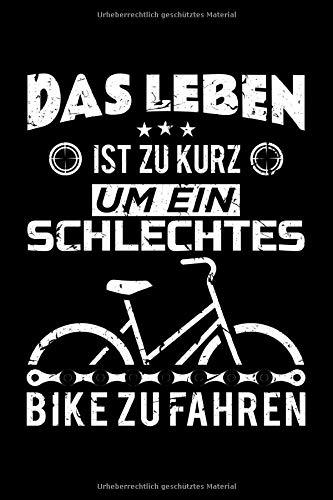 Das Leben Ist Zu Kurz Um Ein Schlechtes Bike Zu Fahren: Vintage Fahrrad Notizheft Planer Tagebuch MTB   Rennrad   Citybike