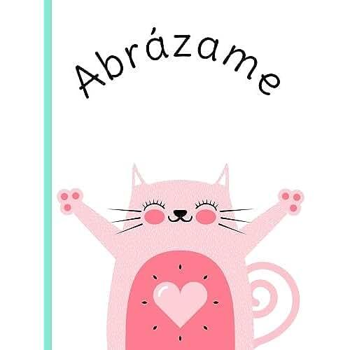 dia del libro kawaii Abrázame: Cuaderno de dibujo, Más de 100 páginas, papel blanco, Tamaño jumbo, diseño lindo gato, frase y motivación: Volume 3 (Regalos divertidos)
