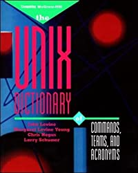 [(UNIX Dictionary of Commands, Terms and Acronyms)] [By (author) John R. Levine ] published on (March, 1996)