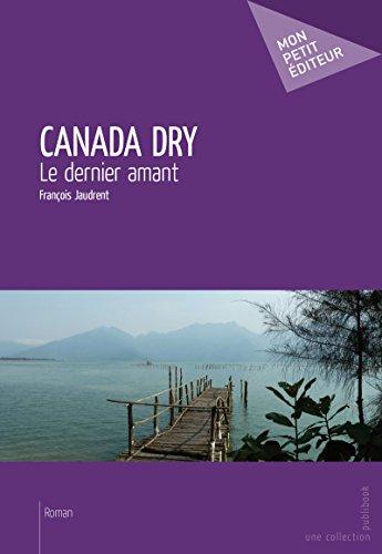 canada-dry-le-dernier-amant