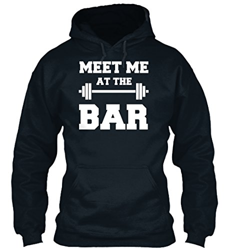 meet Me AT The Bar - Funny Gym Design Fo Sweatshirt - M - French Navy - Standard College Hoodie