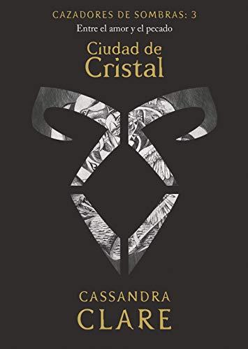Ciudad de Cristal       (nueva presentación): Cazadores de sombras: 3