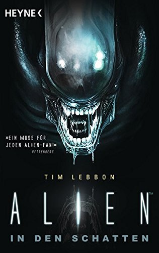 Alien - In den Schatten: Roman